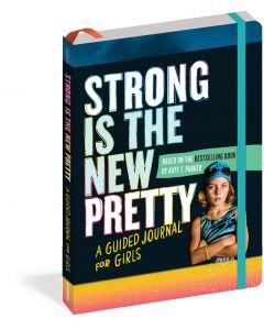Strong Is The New Pretty~Jour